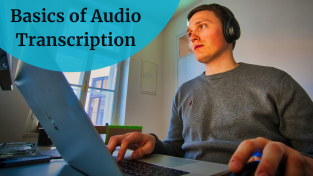 Basics of Audio Transcription