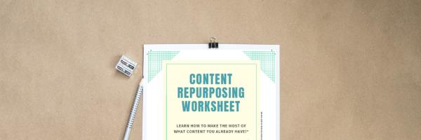free content repurposing worksheet graphic